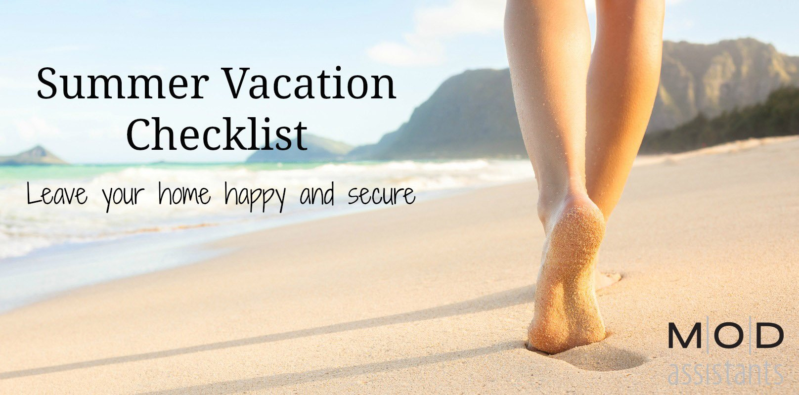Checklist for Leaving Your Home During Summer Vacation