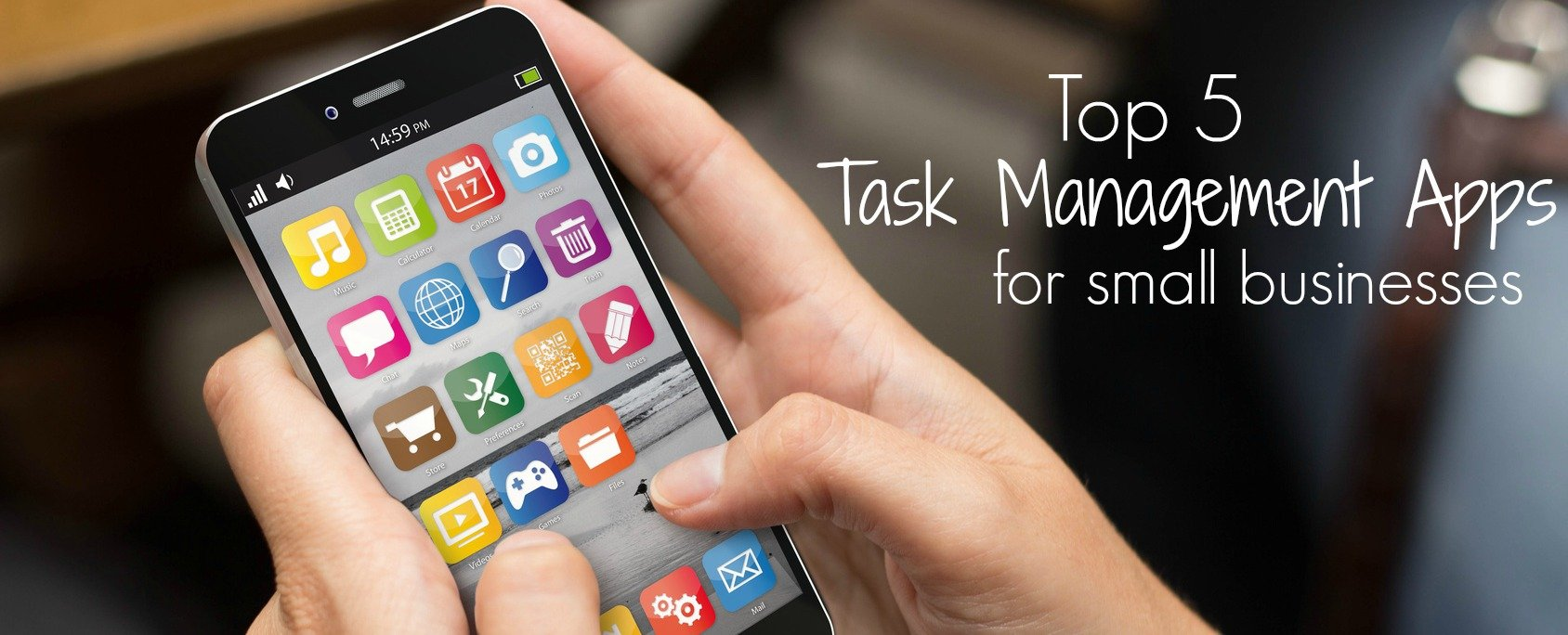 Top 5 Task Management Apps for Small Businesses