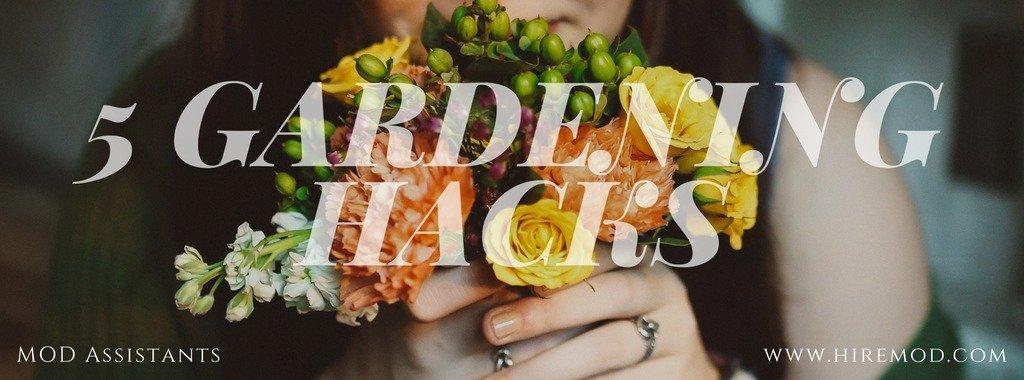 5 Gardening Hacks … for Semi-Pro Gardeners